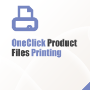 OneClick Product Files Printing